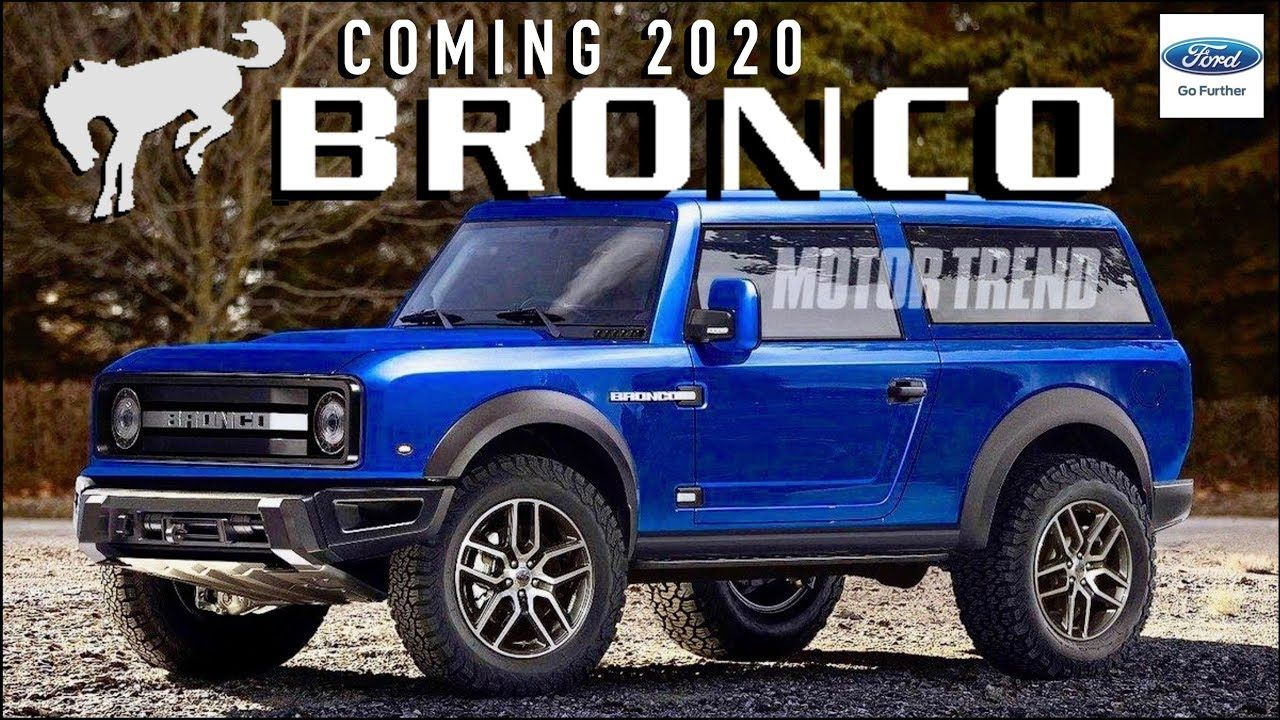 2020 Ford Bronco New Secrets Revealed New Info Everything We