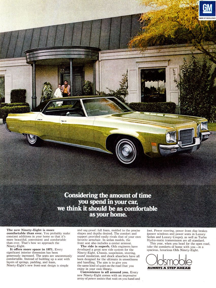 1971 Oldsmobile 98 Oldsmobile American Classic Cars Automobile Advertising