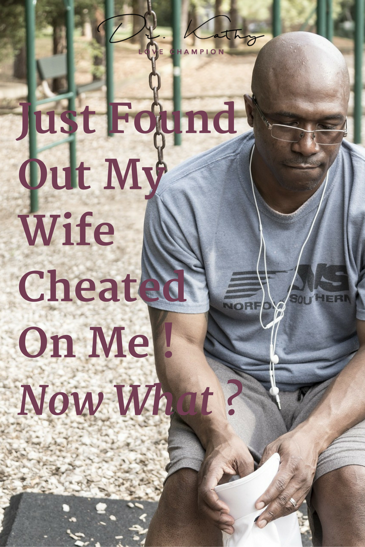 Just Found Out My Husband / Wife Cheated On Me! Now What? | Betrayed