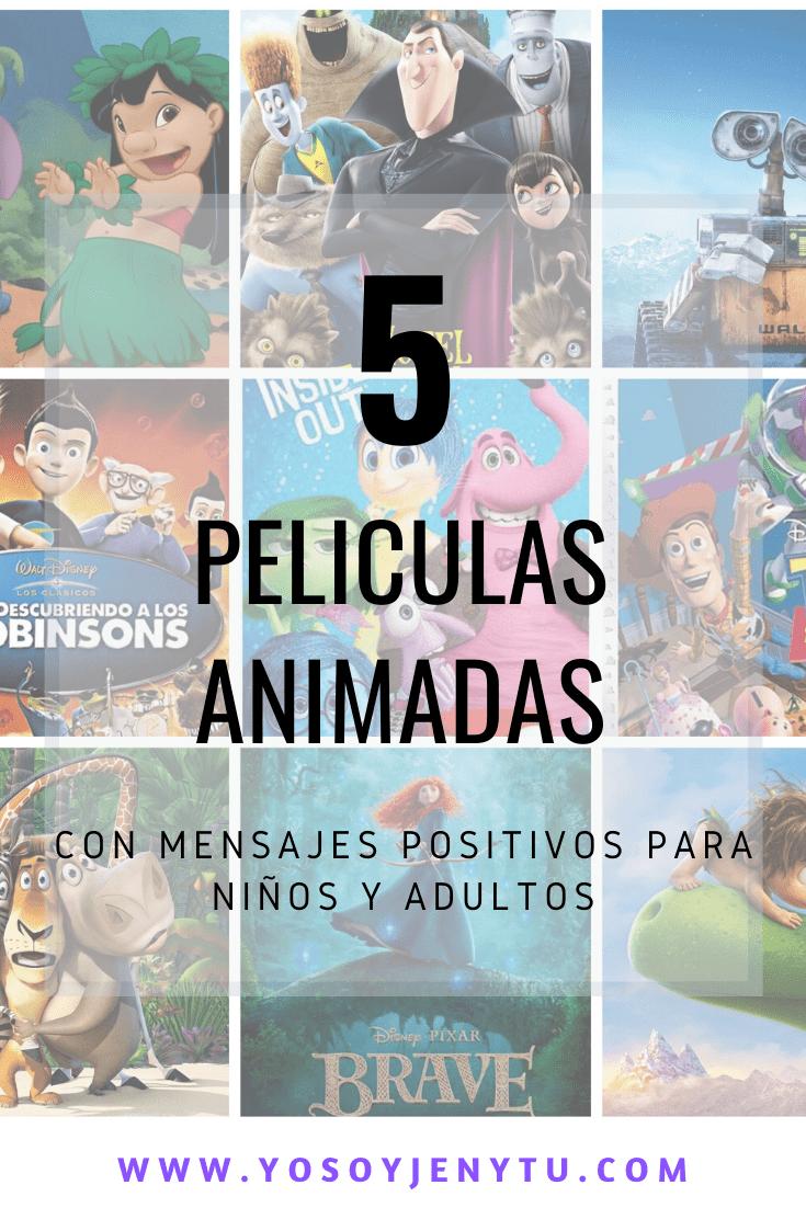 5 Películas Animadas Con Mensajes Positivos Para Niños Y Adultos Yosoyjenytu Mensajes Positivos Para Niños Peliculas El Niño Pelicula