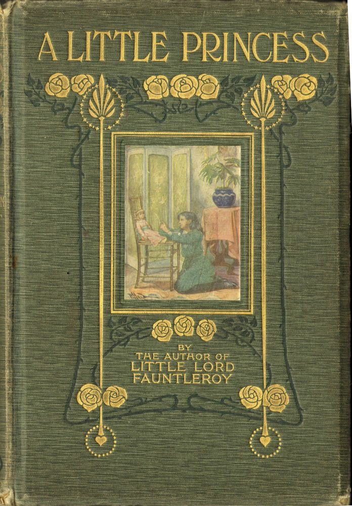 First Illustrated Book Cover : A little princess first edition frances hodgson