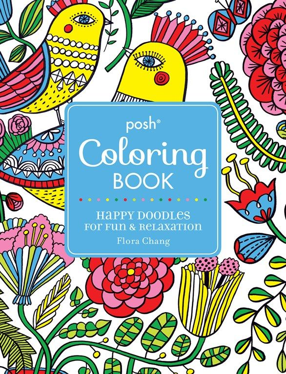 Posh Adult Coloring Book: Happy Doodles for Fun & Relaxation - Flora ...