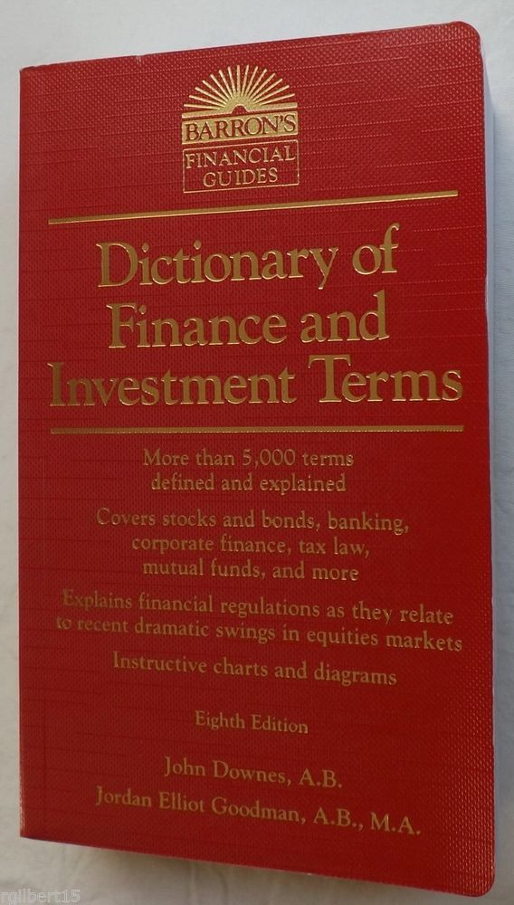 Barrons Dictionary Of Finance Investment Terms John Downes Jordan Elliot Goodman Investing