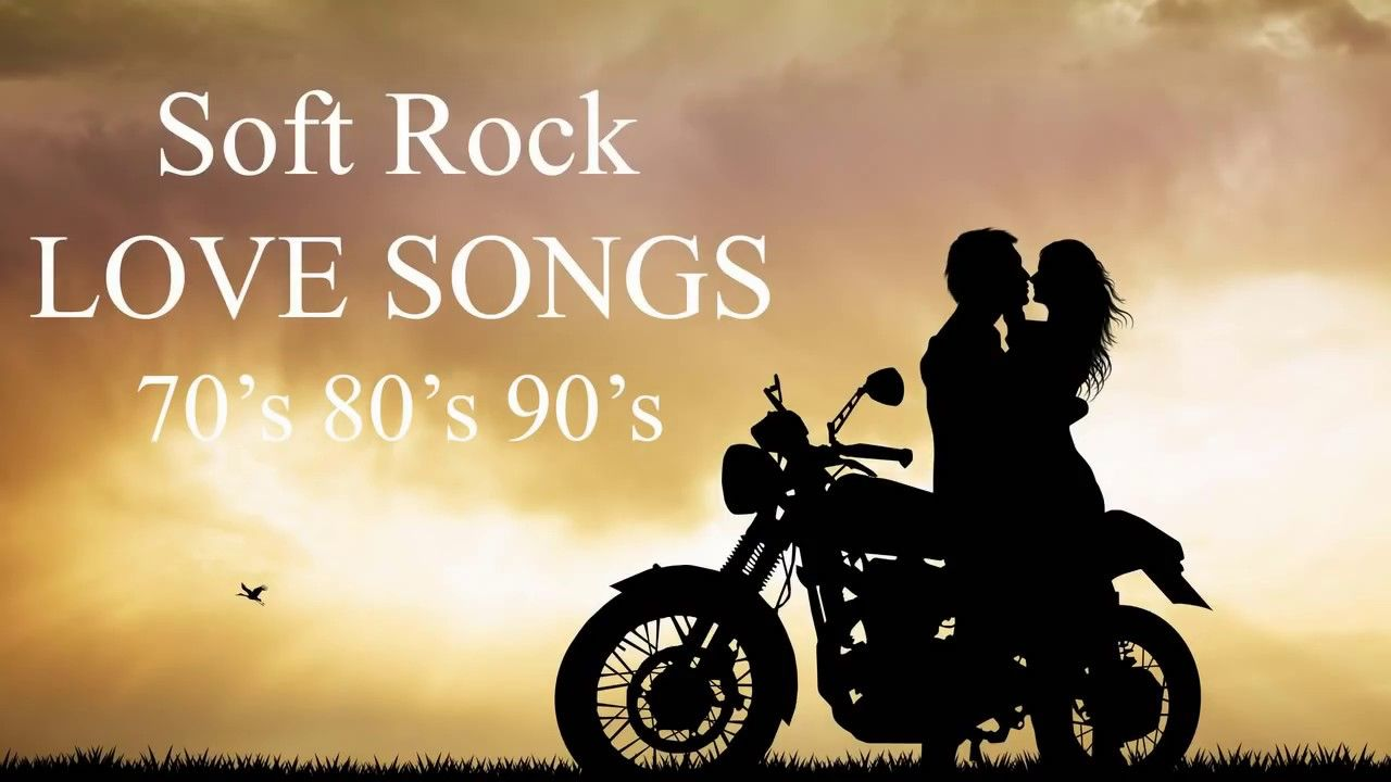 Soft Rock Love Songs 70 S 80 S 90 S Playlist Best Soft Rock Love