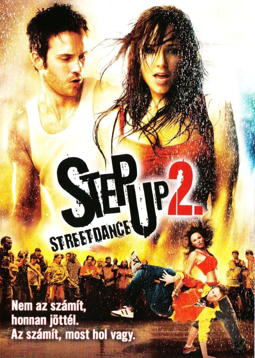 Step Up 2 Street Dance Step Up Movies Street Dance Step Up