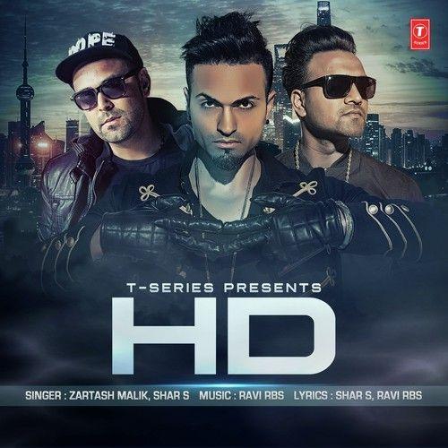 Single Track Info: Song Name: HD Singers: Zartash Malik , Shar S Composers: Ravi Rbs Movie/Album: Indian Pop Music Duration: 3:02 MP3 Bitrate: 320Kbps (VBR) 1. HD – Zartash Malik & Shar …