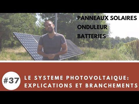 58 37 comment brancher et connecter son installation photovolta que pour sa maison autonome - Rendre sa maison autonome ...