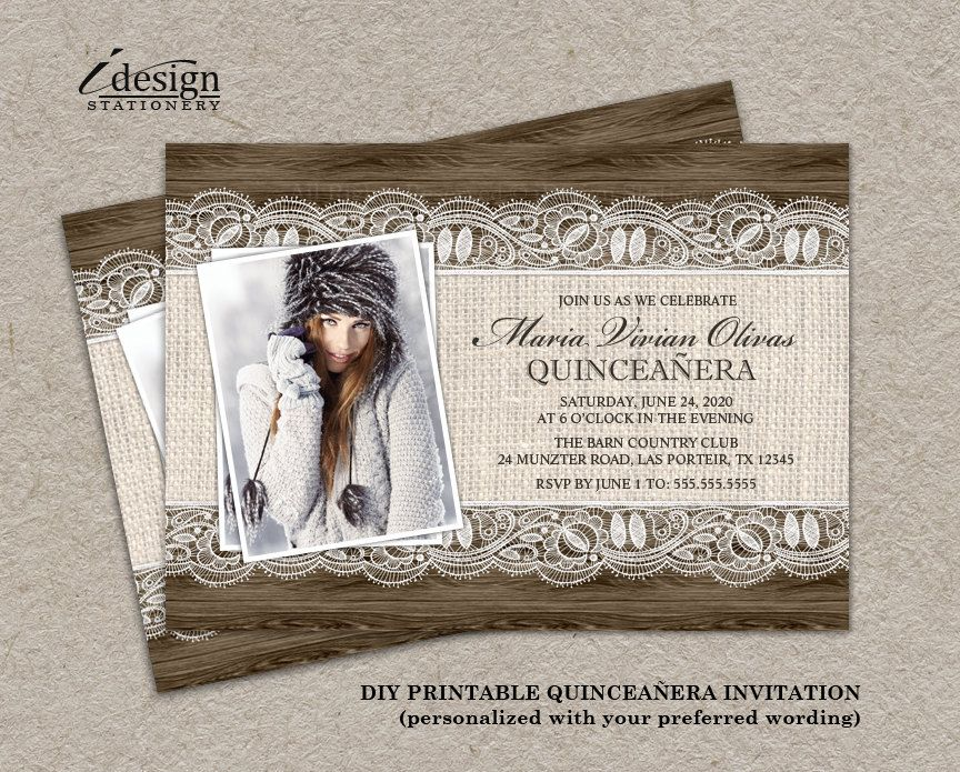 handmadest birthday party invitations%0A Quinceanera Photo Invitation   Printable Rustic Quincea  era Celebration  Invitations   Elegant Burlap  u     Lace Sweet