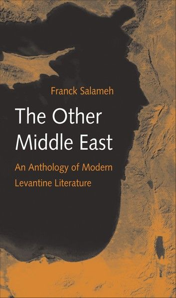 The Other Middle East ebook by Franck Salameh #middleeast