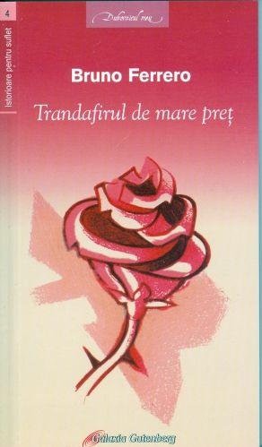 Trandafirul de mare preț de Bruno Ferrero - Funions
