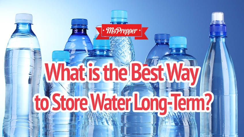 What Is The Best Way To Store Water Long Term Water