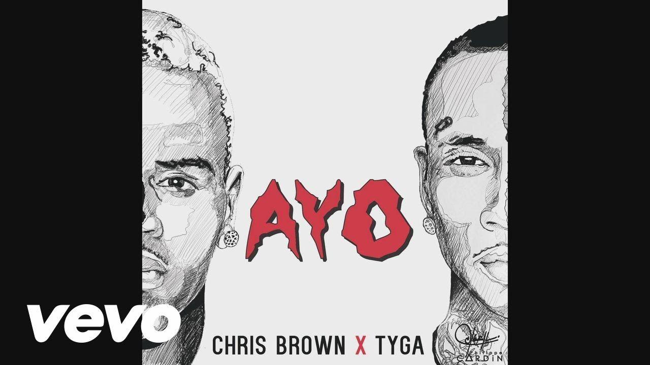 Chris Brown, Tyga - Ayo (Audio)