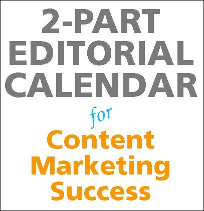 A 2-Step Editorial Calendar Template that Can Boost Your Content
