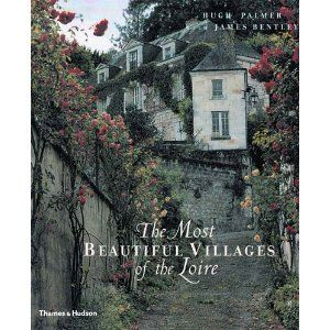"""The Most Beautiful Villages of the Loire    http://www.amazon.com/gp/product/0500510512/ref=as_li_ss_tl?ie=UTF8=1789=390957=0500510512=as2=wwwvickiarche-20"""">"""