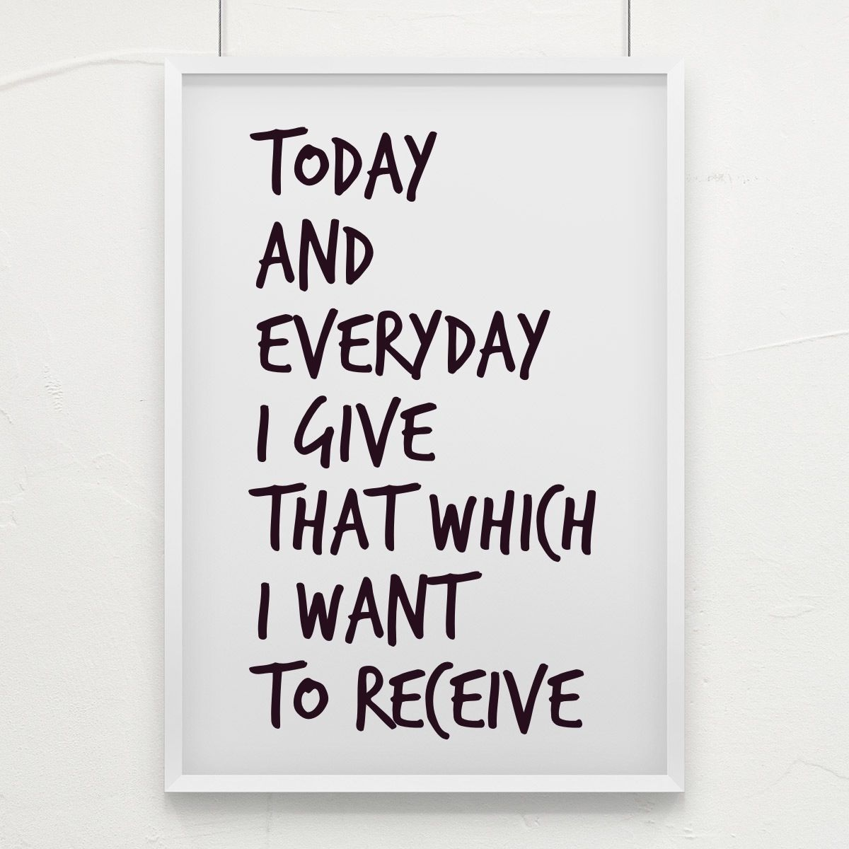 Today and everyday I give that which I want to Receive.  Things i