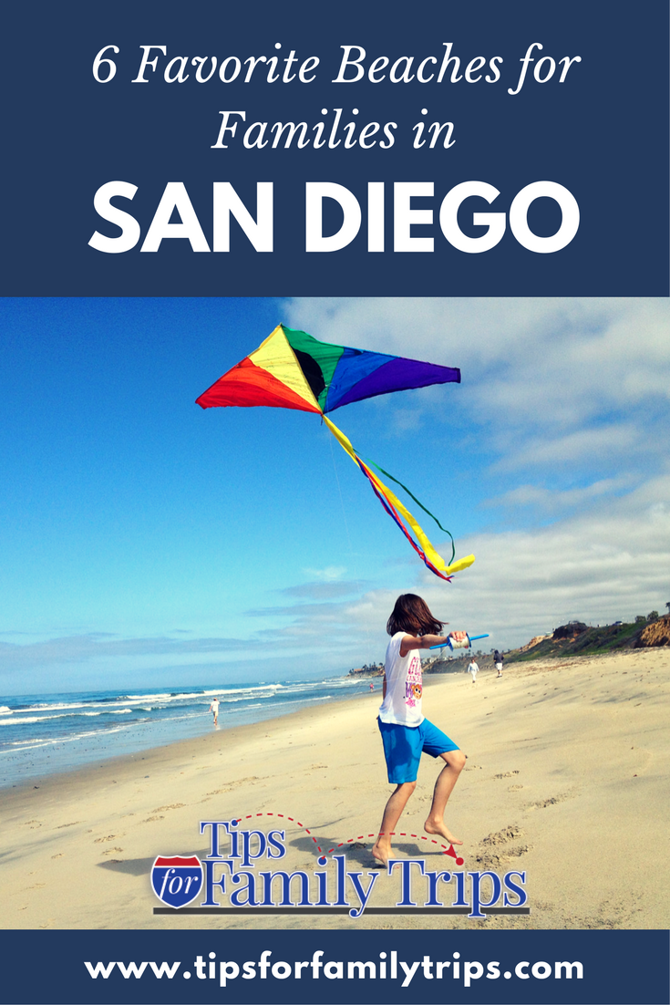 The 6 Best Beaches In San Go California For Families From Those Who Have Been There Tipsforfamilytrips