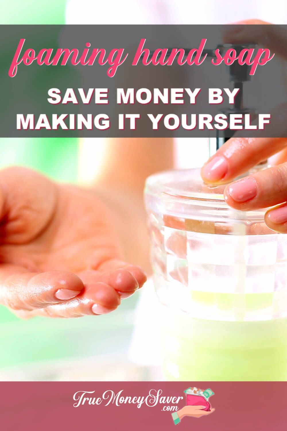 How To Make The Most Affordable Foaming Natural Soap For