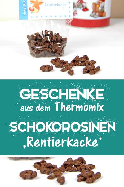 Rentierkacke Schokorosinen Rezept Schokorosinen Thermomix Geschenke Und Geschenke Aus Der Kuche