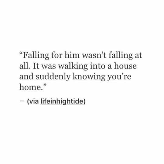 and suddenly knowing you re home love quotes for him r tic