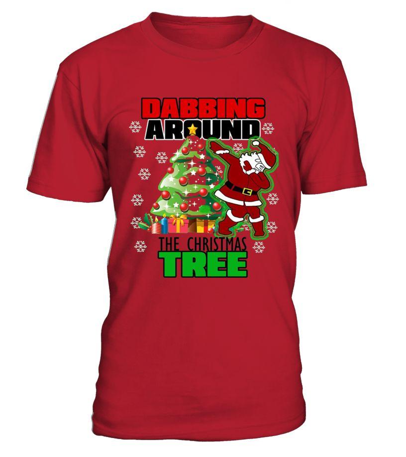 ba46bc1d4 Cute Dabbing Around The Christmas Tree T shirt Santa Swag Funny Cute T-shirt,  Best Cute T-shirt