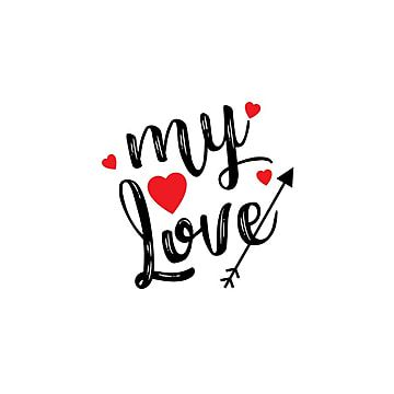 My Love With Typographic Vector Love Icons Love Vector Concept Png And Vector With Transparent Background For Free Download Dia De San Valentin Frases Para Vinilos Carteles Con Frases