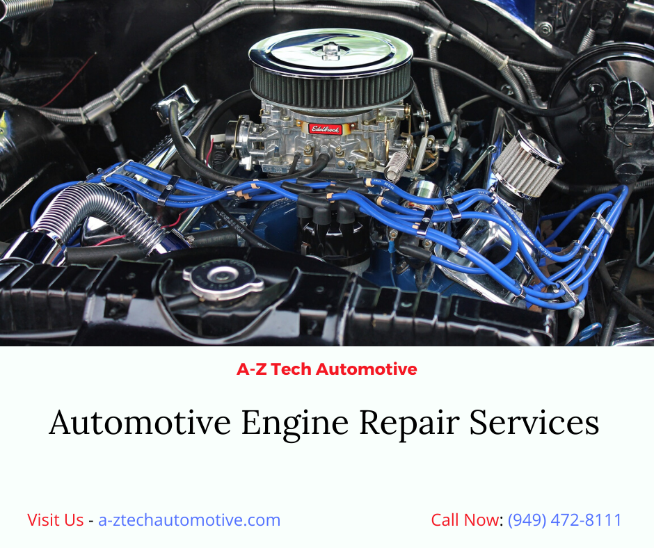 Automotive Engine Repair Services In Mission Viejo Ca In 2020 Engine Repair Automotive Repair Repair