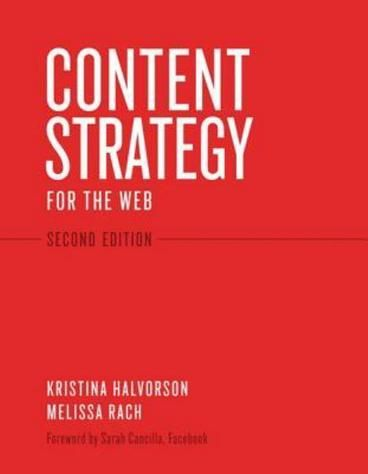 Content Strategy for the Web by Kristina Halvorson For