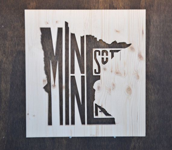 Minnesota Stately Wood Silhouette Cutout By Thestatelyshirtco Wood Letters Rustic Shelves Decor Handmade Wood