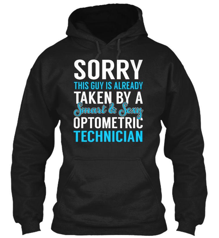 Optometric Technician - Smart Sexy #OptometricTechnician