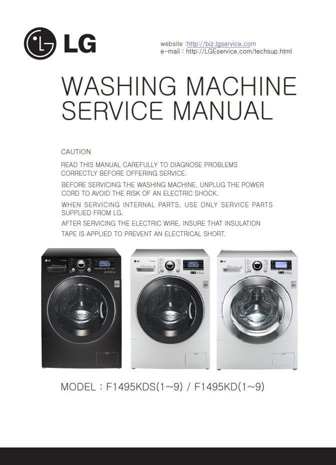 Lg F1495kds6 F1495kd F1495kds Washing Machine Service Manual Washing Machine Service Front Loading Washing Machine Washing Machine
