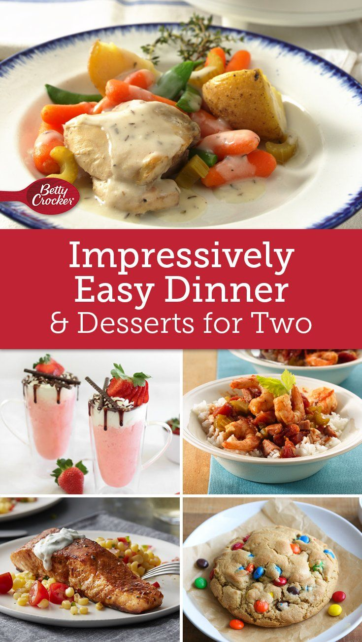 impressively easy dinners and desserts for two dinners food and