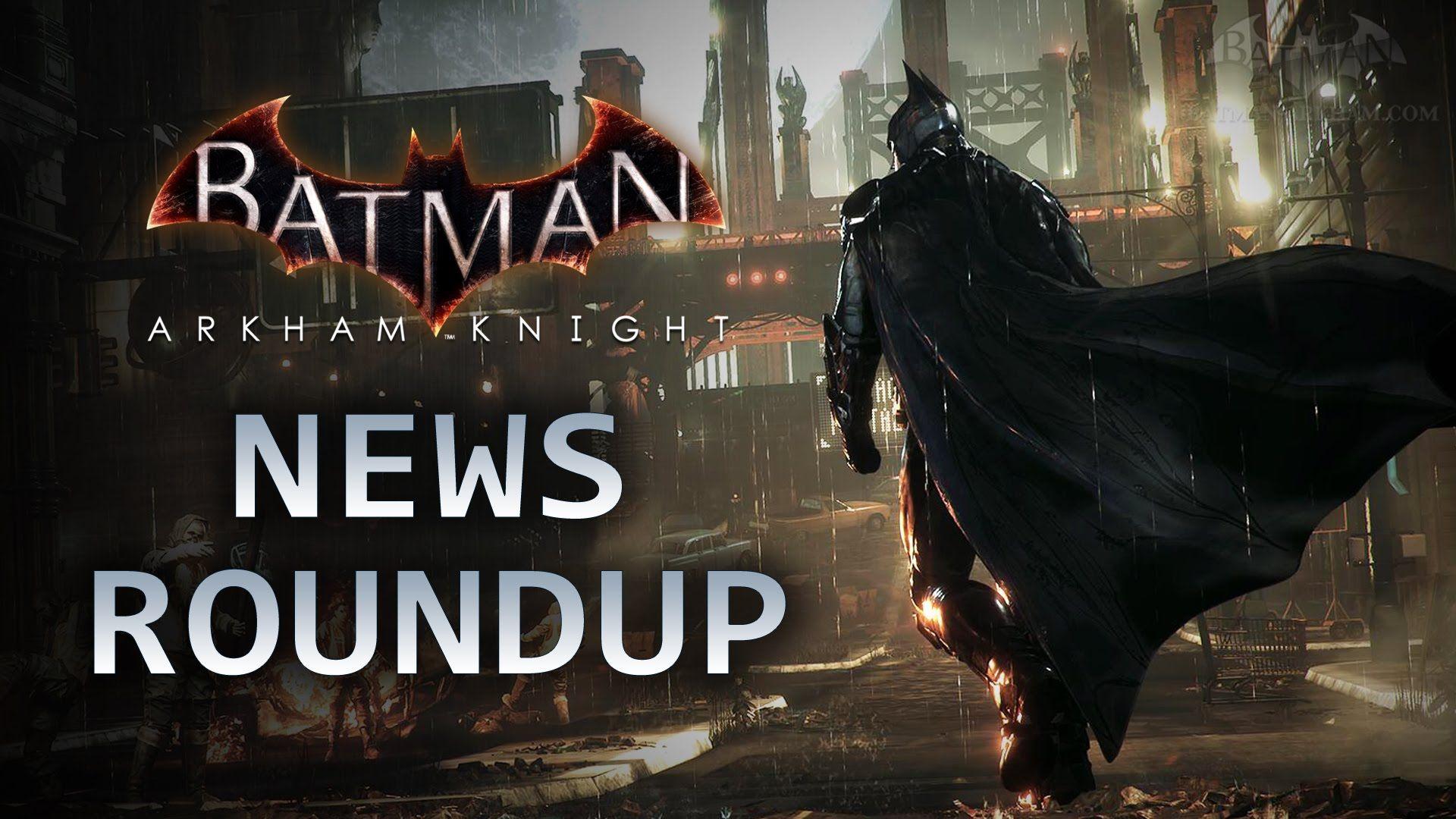 Batman: Arkham Knight - News Roundup (Batmobile Skins, Arkham Underworld...