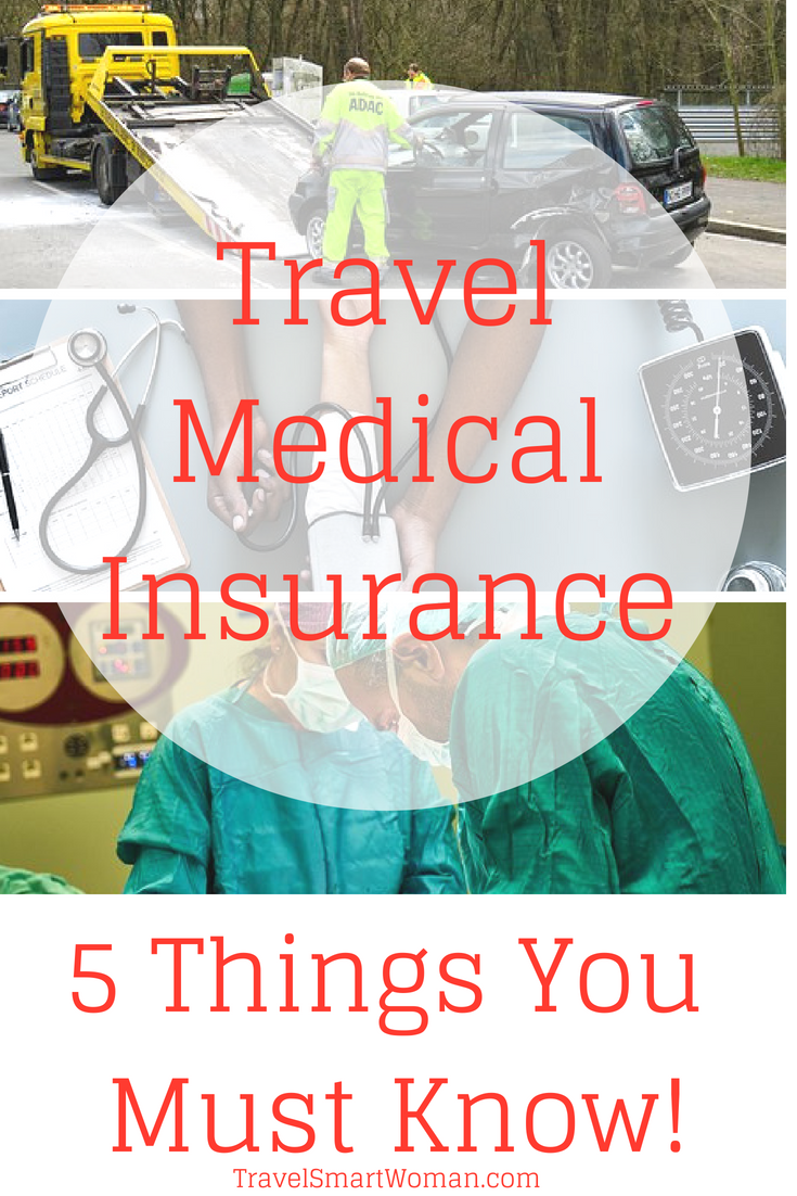 Travel Medical Insurance 5 Things You Must Know Travelsmart