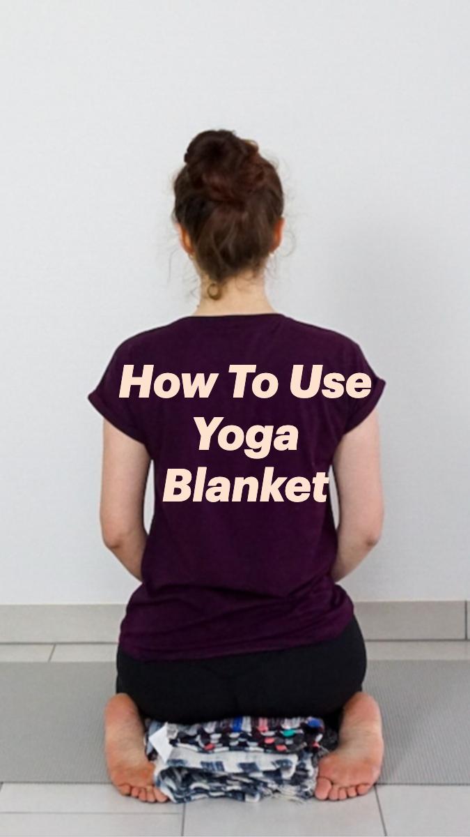 How To UseYoga Blanket