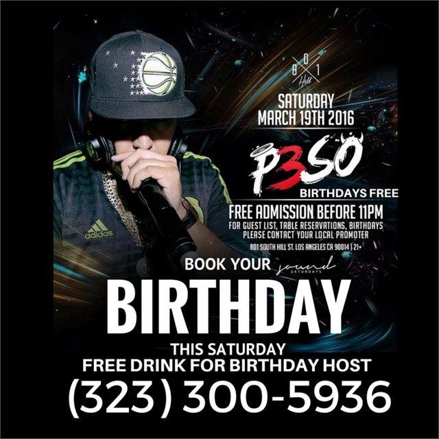 This Saturday @801hillla Birthdays FREE on Guest List On My