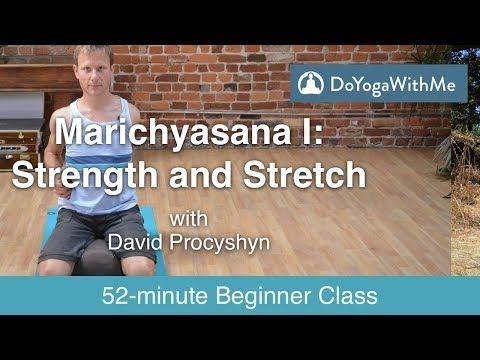 hatha yoga with david procyshyn marichyasana i  strength