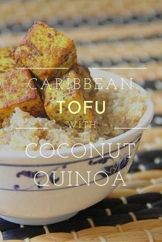 Caribbean Tofu With Coconut Quinoa