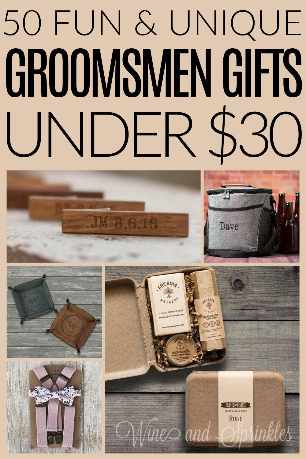 50 Cheap And Unique Groomsman Gifts Under 30 Wine Sprinkles In 2020 Groomsmen Gifts Unique Groomsman Gifts Diy Groomsmen Gifts
