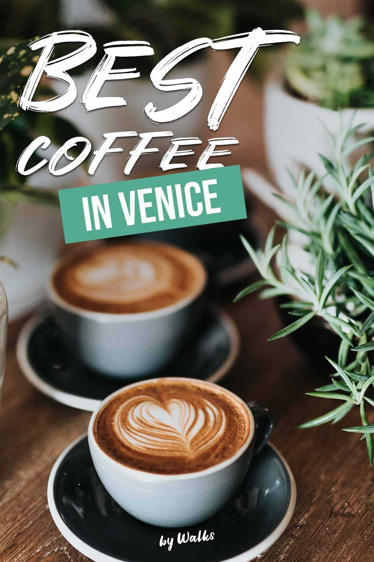 But First Coffee The Ultimate Guide To The Best Cafes In Venice Italy Venice Cafe Cool Cafe Brunch Venice