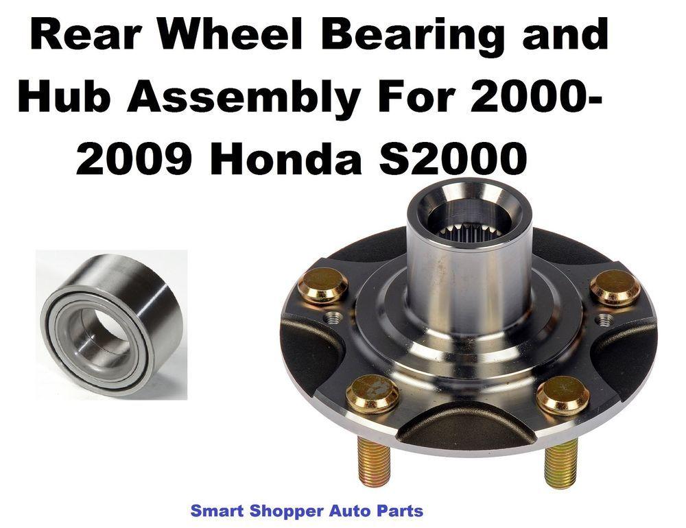 Rear Wheel Bearing And Hub For 2000 2009 Honda S2000 Single Honda S2000 Honda Honda 2000