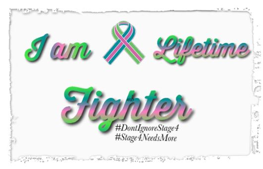 Metastatic Breast Cancer Stage 4 Breast Cancer Fighter Thriver