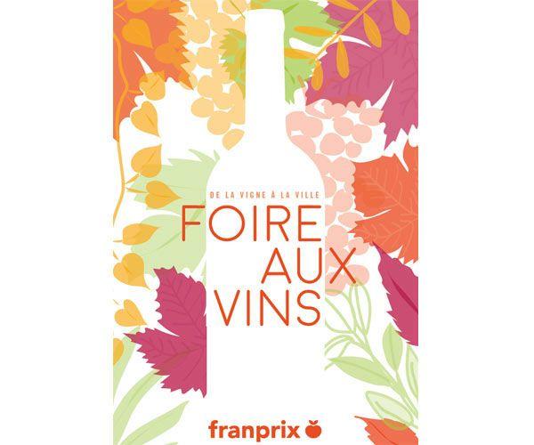 7 Vins A Retrouver A La Foire Aux Vins Franprix Foire Aux Vins Franprix Et Vins