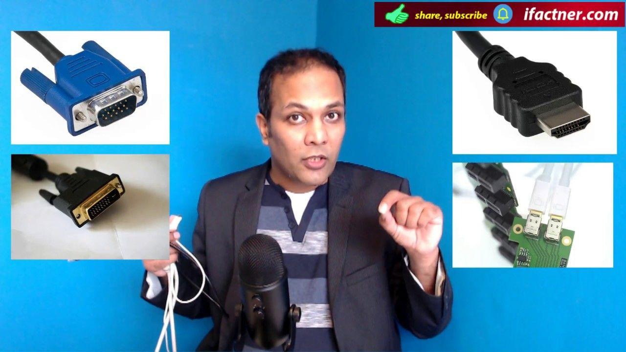 Vga Vs Dvi Vs Hdmi Vs Displayports In Urdu Hindi Dvi Hdmi Vga