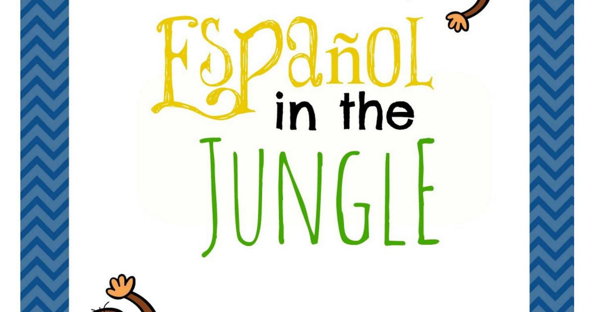 Español-in-the-Jungle-Unit-1.pdf | Teaching spanish ...