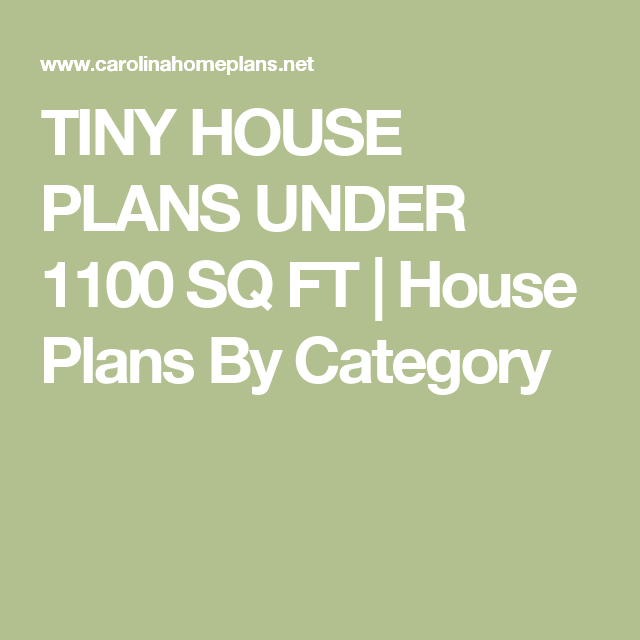 TINY HOUSE PLANS UNDER 1100 SQ FT | House Plans By Category