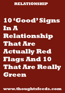 10 Good Signs In A Relationship That Are Actually Red Flags And 10 That Relationship Breakup Quotes About Love And Relationships Relationship Goals Cuddling