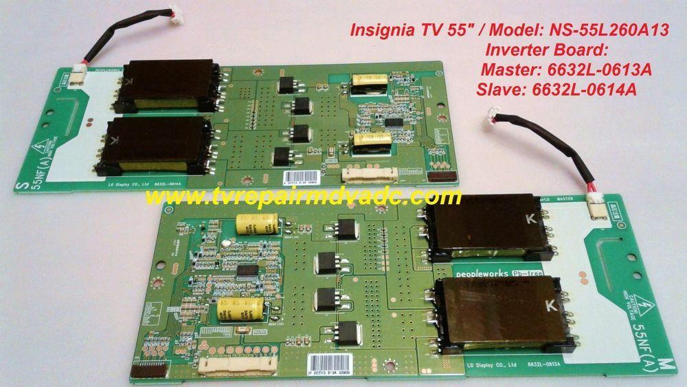 Insignia NS-55L260A13 / Inverter Board: Master: 6632L-0613A Slave