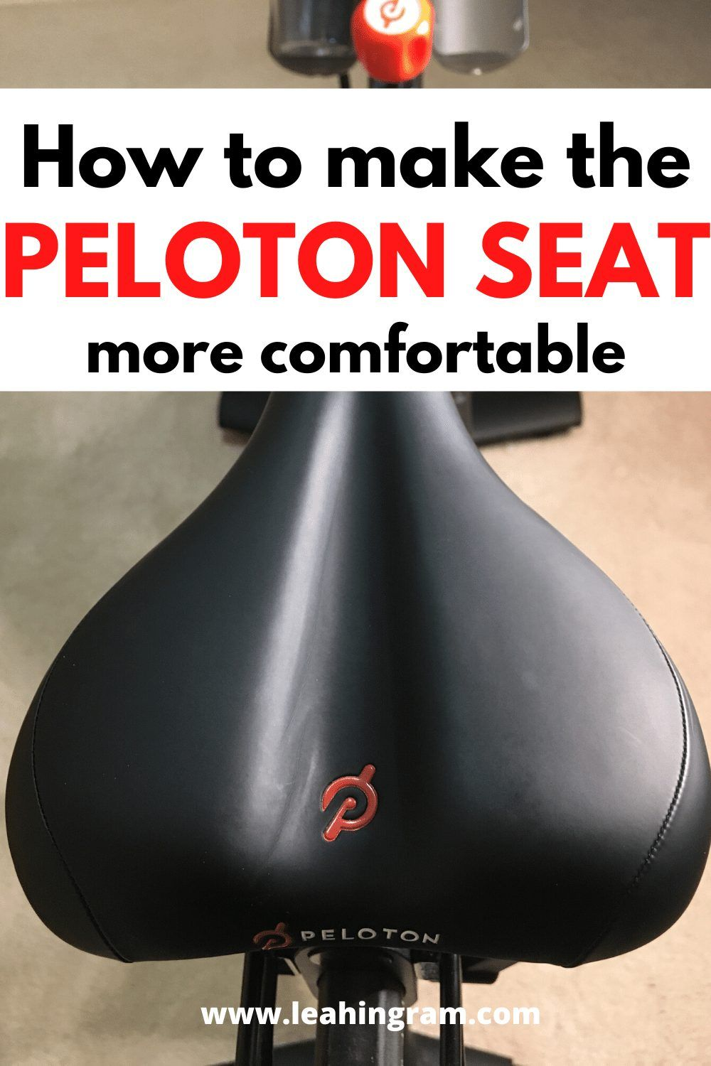 How To Make The Peloton Seat More Comfortable In 2020 Peloton