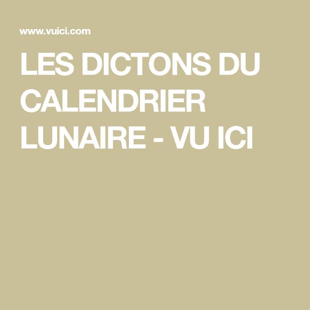 Les Dictons Du Calendrier Lunaire Vu Ici Calendrier Lunaire Dicton Lunaire