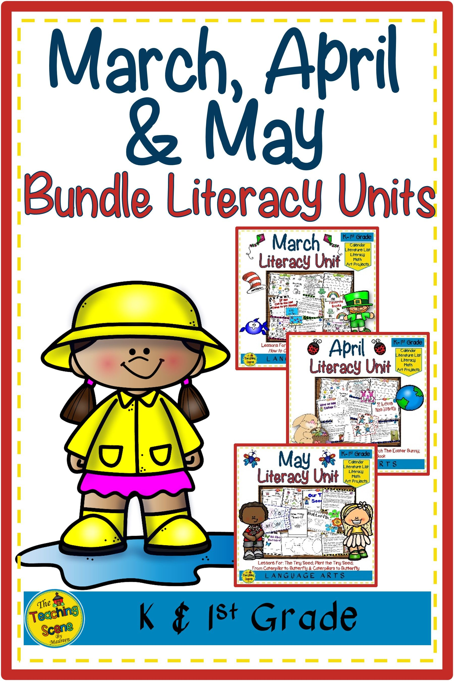 March April Amp May Literacy Units Bundle Student